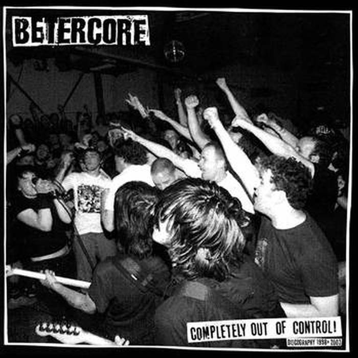 Betercore - Complete Out Of Control (2018)