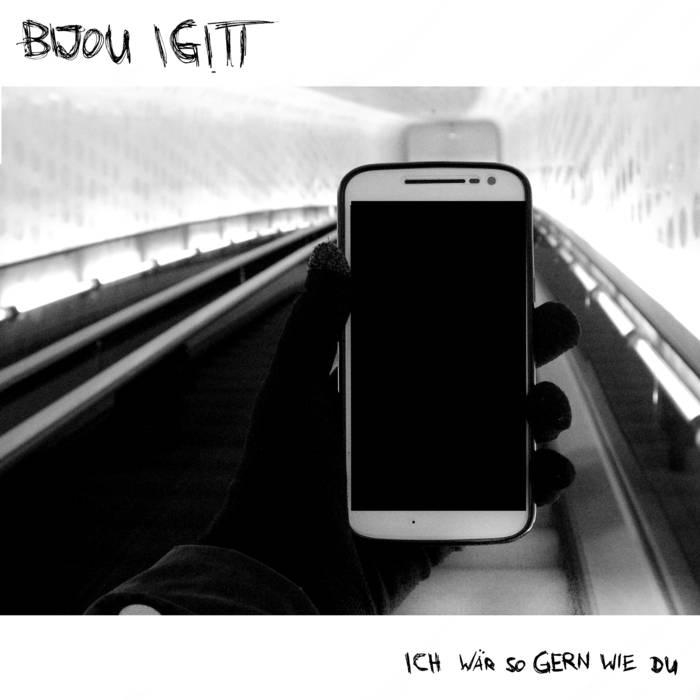 Bijou Igitt - Ich wär so gern wie du - 2017