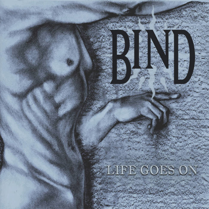 Bind - Life Goes On