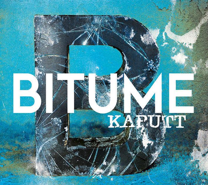 Bitume – Kaputt (2019)