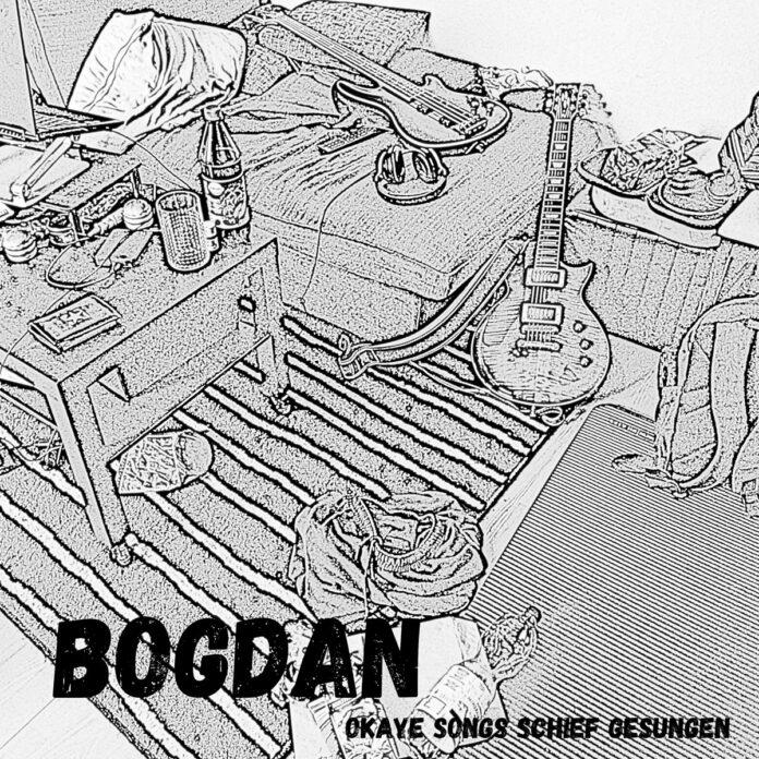 Bogdan - Okaye Songs schief gesungen (2021)
