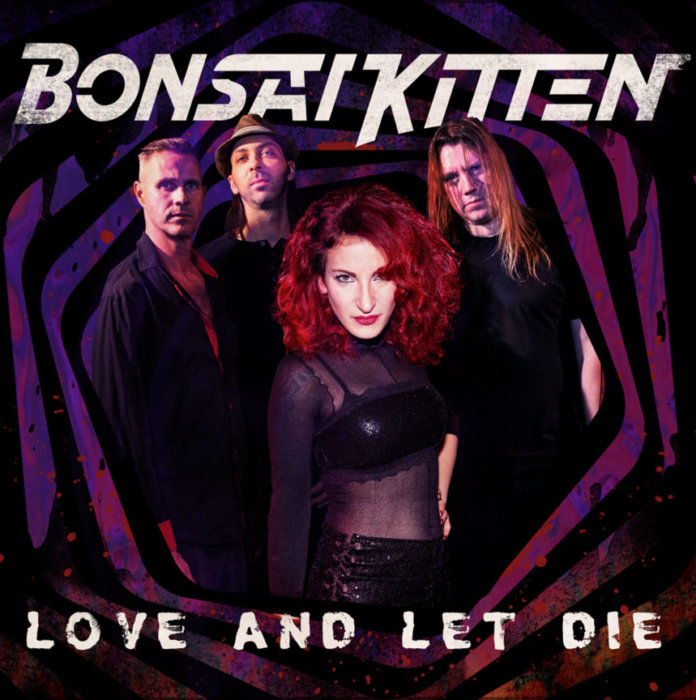 Bonsai Kitten - Love And Let Live (2020)