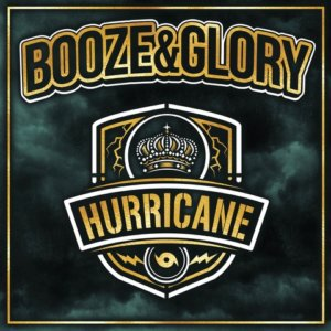 Booze & Glory - Hurricane (2019)