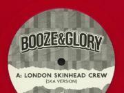 Booze & Glory - London Skinhead Crew