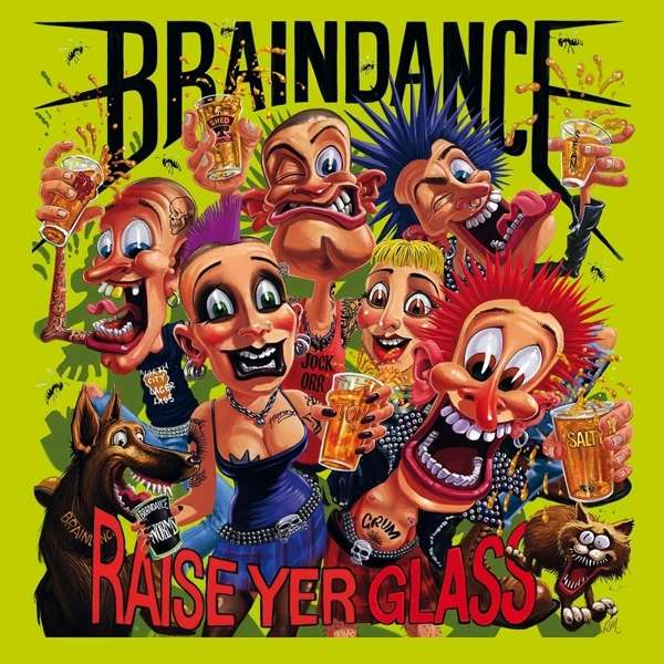Braindance - Raise Yer Glass