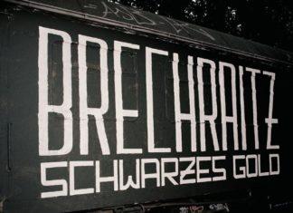 Brechraitz - Schwarzes Gold (2020)