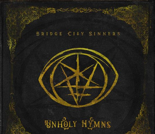 Bridge City Sinners - Unholy Hymns (2021)
