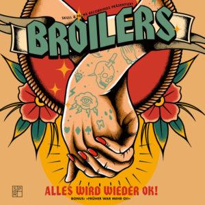 Broilers - Alles wird wieder ok (2021)