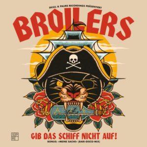 Broilers - Gib das Schiff nicht auf (2021)