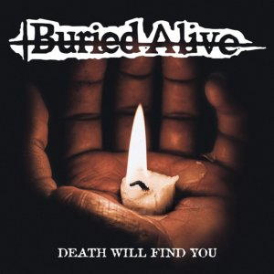 Buried Alive - Death Will Find You (2020)