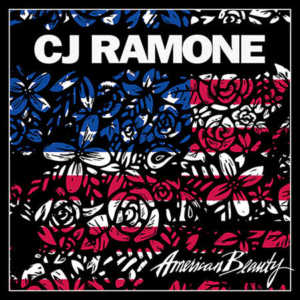 CJ Ramone - American Beauty (2017)