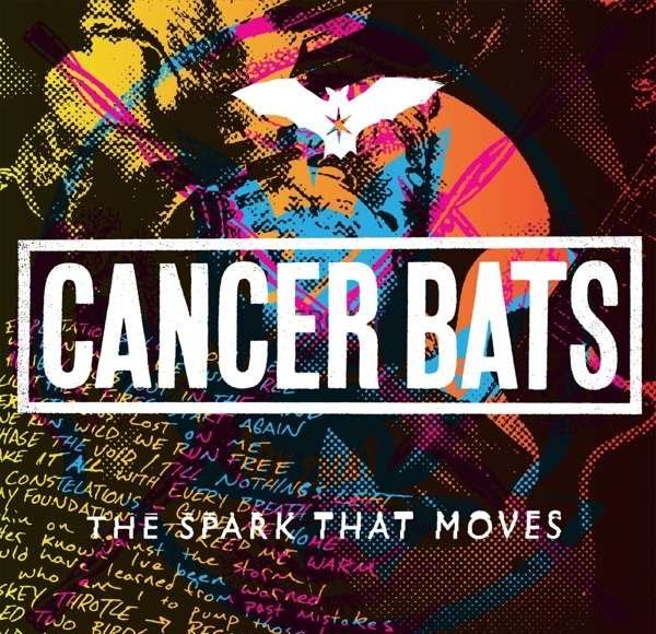 Cancer Bats – The Spark That Moves (2018)