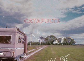 CATAPULTS - I'll Be Honest (2021)