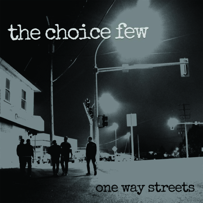 The Choice Few – One Way Streets (2021)