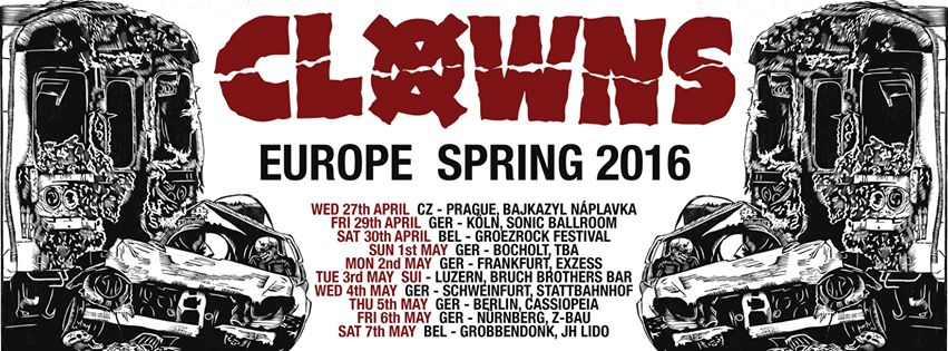 Clowns - Europe Tour