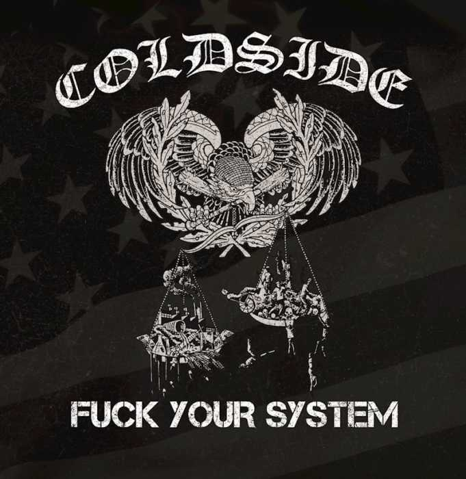 Coldside - Fuck Your System