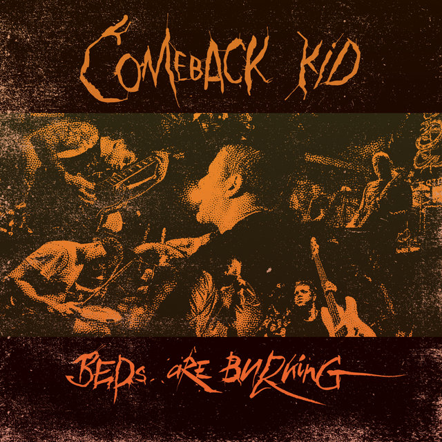 Comeback Kid - Beds Are Burning - 2018