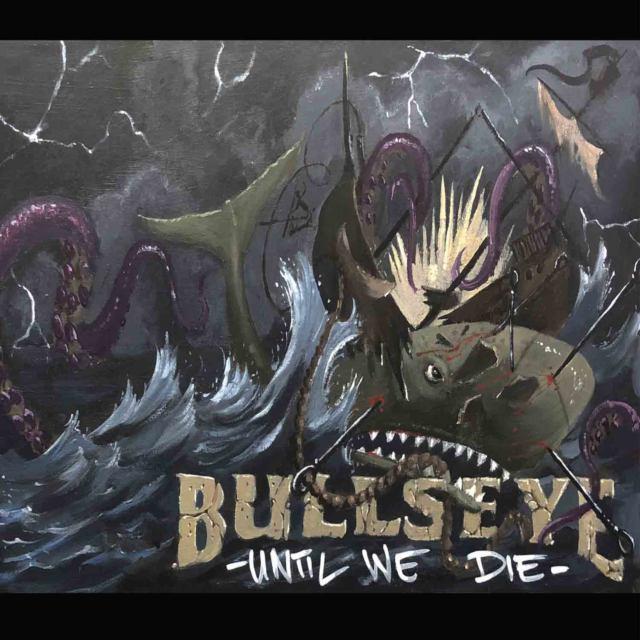 Cover: Bullseye - Until we Die