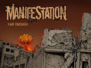 Manifestation - Fair Enough