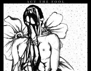 Act The Fool - Down EP (2020)