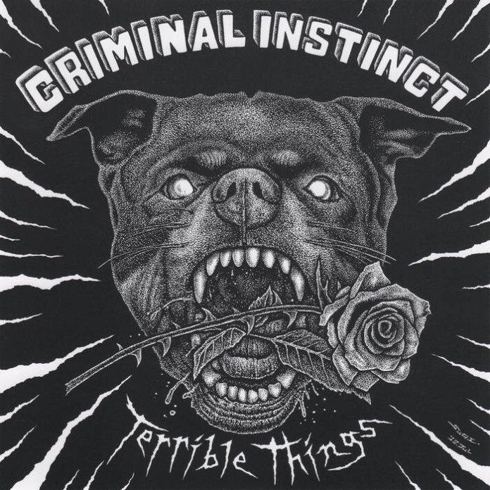 Criminal Instinct - Terrible Things (2019)