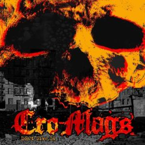 Cro-Mags - Don't Give In (2019)