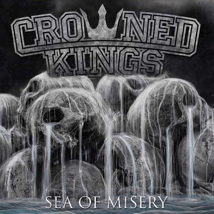 Crowned Kings - Sea Of Misery - 2018