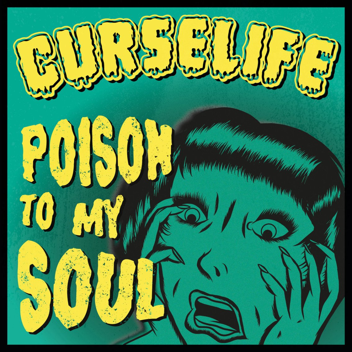Curselife - Poison To My Soul