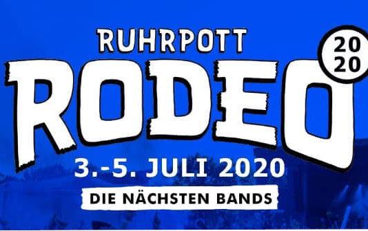 Die nächsten Bands fürs Ruhrpott Rodeo 2020