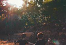 Dave Hause – Blood Harmony (2021)