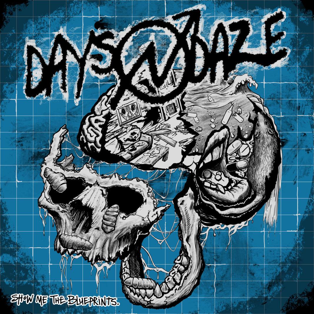 Days N Daze - Show Me The Blueprints (2020)