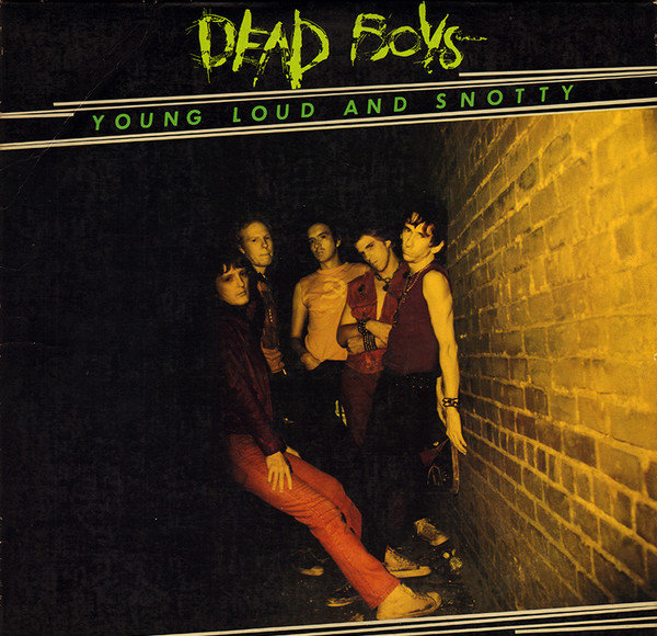Dead Boys - Young Loud and Snotty (Cover)