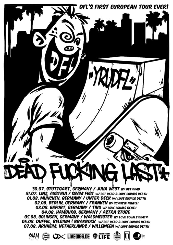 Dead Fucking Last (DFL) - Europa-Tour 2022