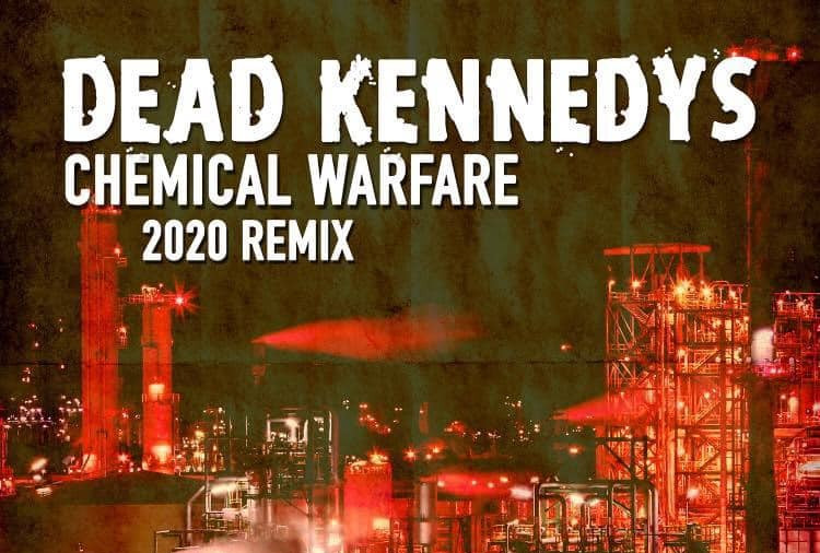 Dead Kennedys - Chemical Warfare (Remix, 2020)