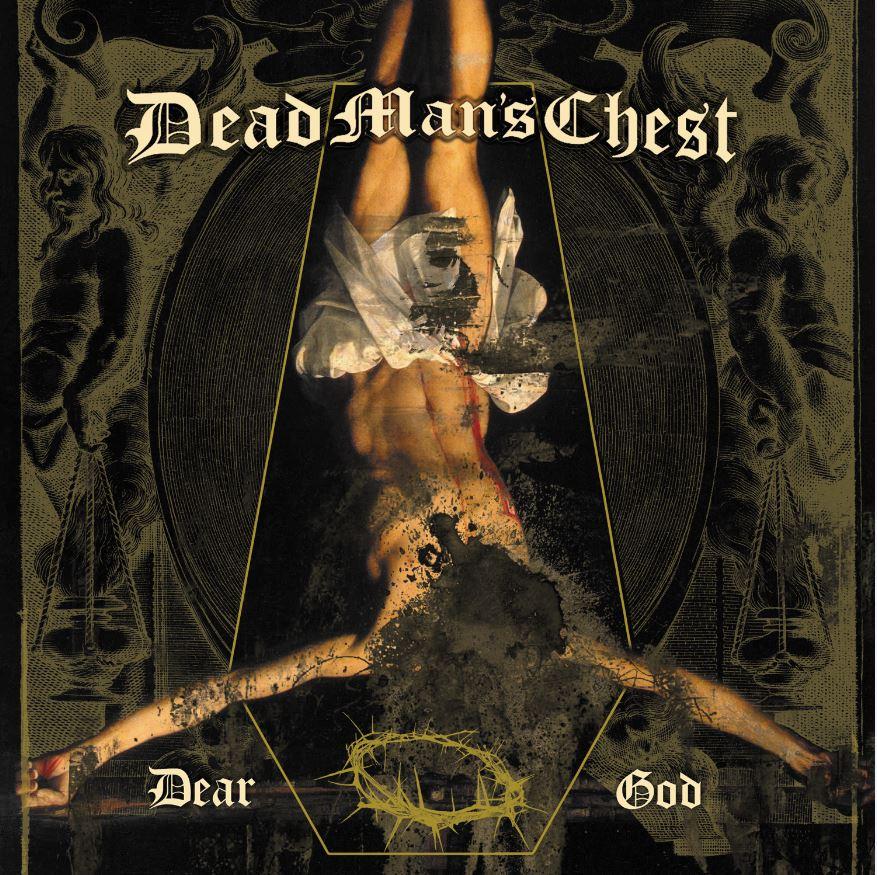 Dead Man's Chest - Dear God