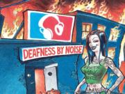 Deafness By Noise - Roots Baby Roots