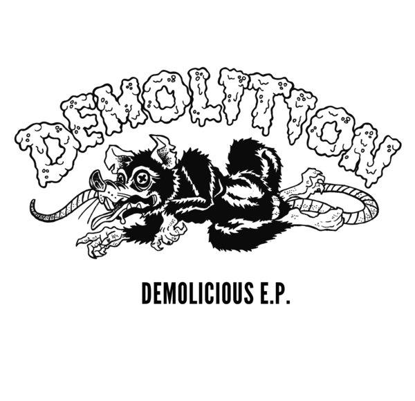 Demolition - Demolicious (2018)