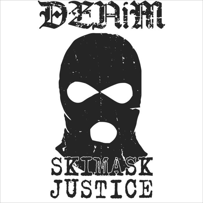 Denim - Skimask Justice (2020)