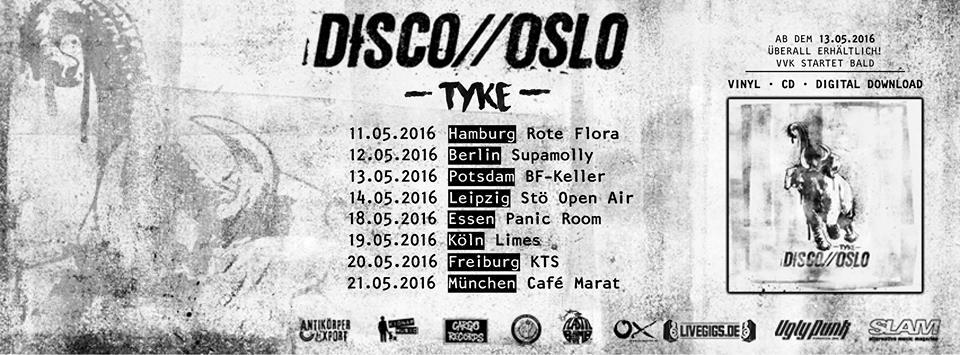 Disco Oslo Release Tour Tyke