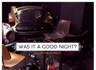 Dollars For Deadbeats - Was It A Good Night (2020)