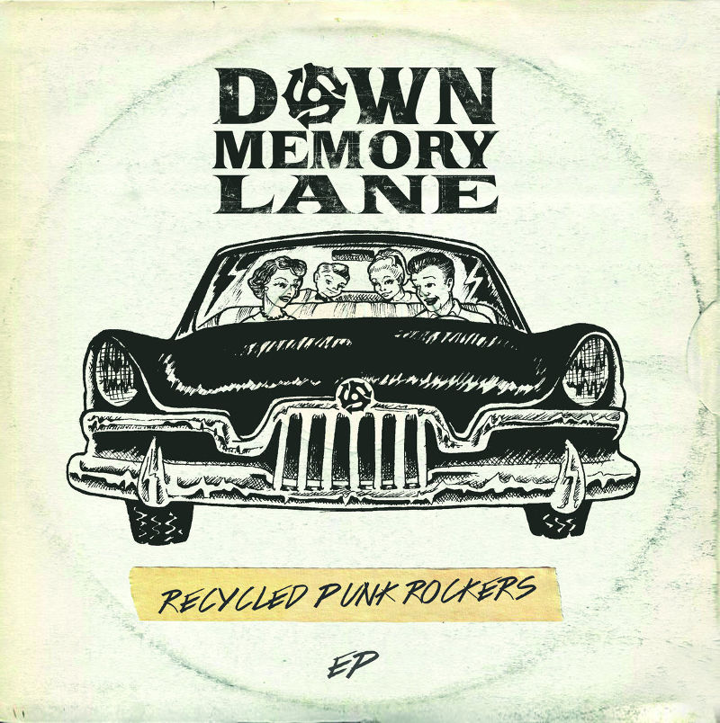 Down By Lane - Recycled Punk Rockers