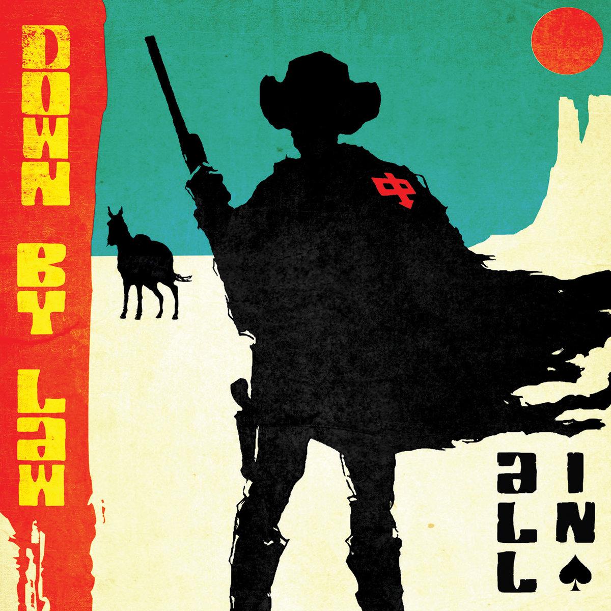 Down By Law - Al In (2018)