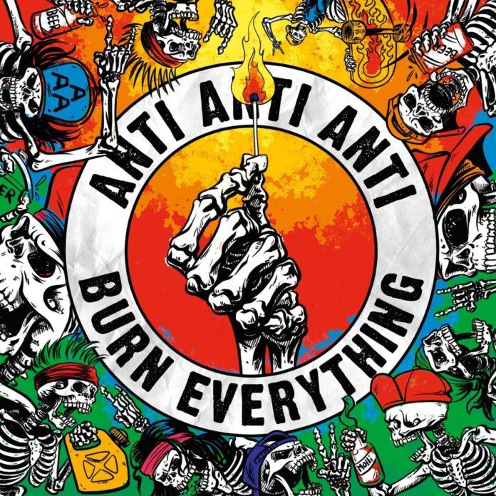 Anti Anti Anti - Burn Everything (2020)