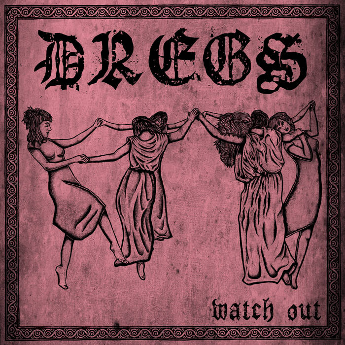 Dregs - Watch Out (2019)