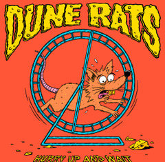 Dune Rats - Hurry Up And Wait (Cover)