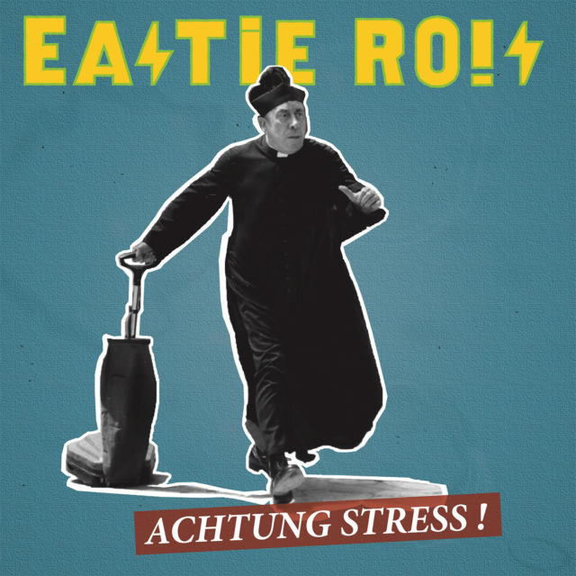 Eastie Rois - Achtung Stress!