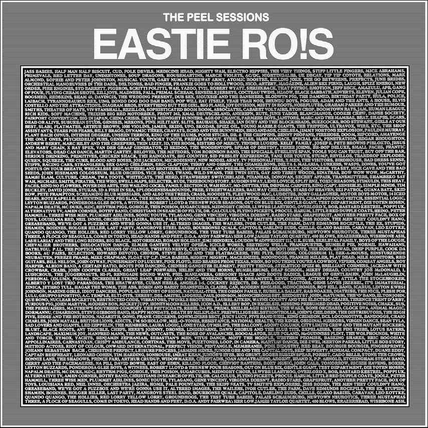 Eastie Ro!s - The Peel Sessions (10