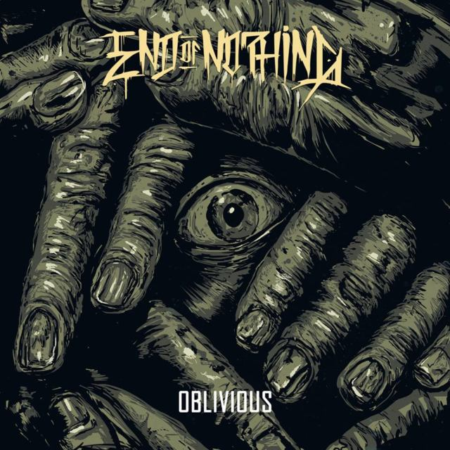 End Of Nothing - Oblivious