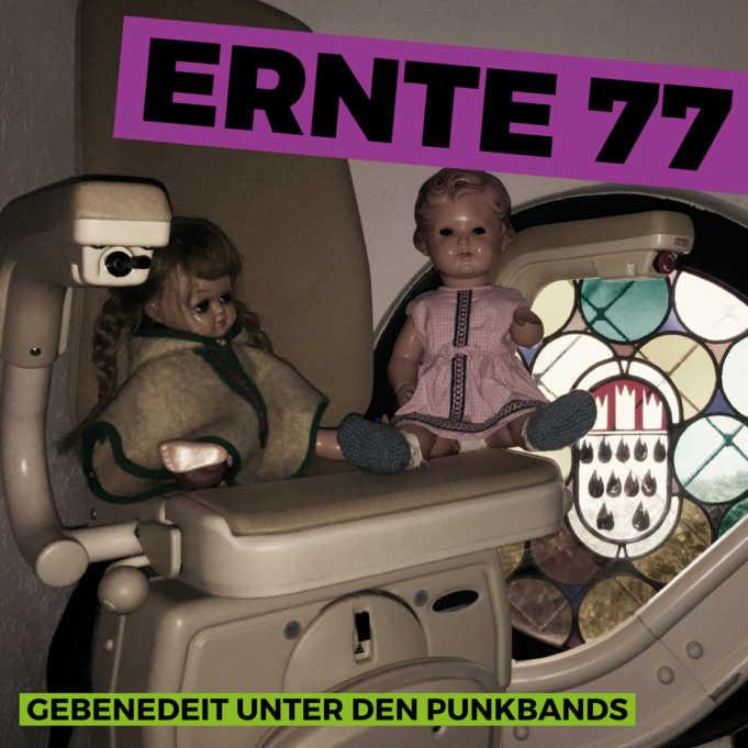 Ernte 77 - Gebenedeit unter den Punkbands (Cover)