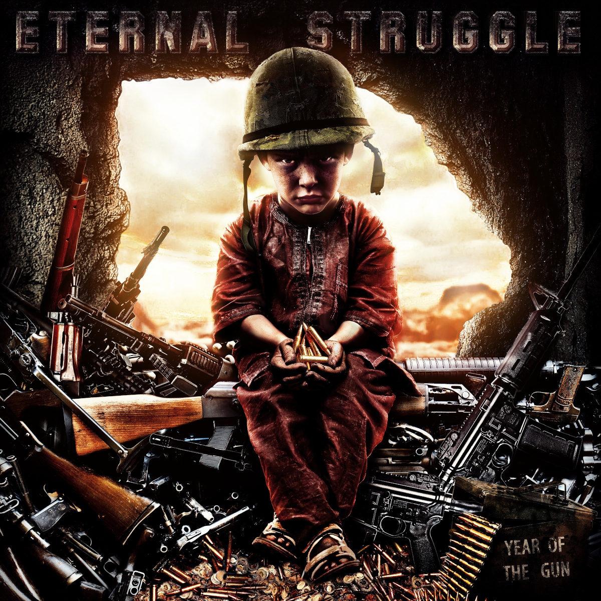 Eternal Struggle - Year Of The Gun (2021)